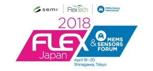 2018 FLEX Japan / MEMS & SENSORS FORUM